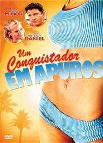 Um conquistador em apuros (2007)