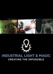 Industrial Light & Magic: Criando o Impossível