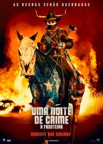 Uma Noite de Crime: A Fronteira