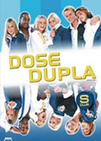 Dose Dupla (2003)