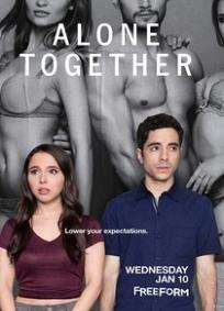 Alone Together - 1ª Temporada