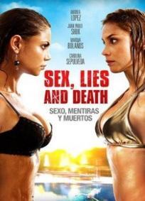 Sexo, Mentiras e Mortes