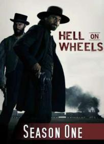Hell on Wheels - 1ª Temporada