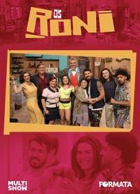 Os Roni - 1ª Temporada
