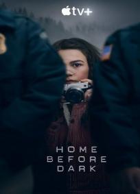 Home Before Dark - 1ª Temporada