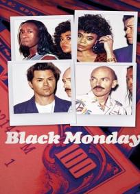 Black Monday - 2ª Temporada