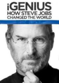 IGenius – Como Steve Jobs Mudou o Mundo