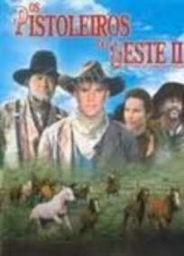 Os Pistoleiros do Oeste II