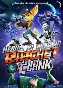 Herois da Galaxia Ratchet e Clank