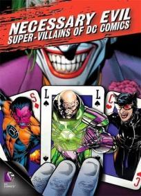 Necessary Evil - Super-Villains of DC Comics