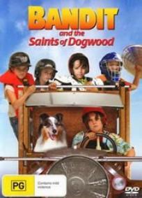 Bandido e os heróis de Dogwood