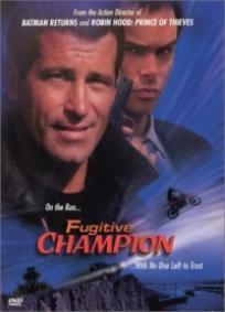 Fugitive Champion