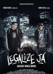 Legalize Já - Amizade Nunca Morre