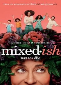 Mixed-ish - 1ª Temporada