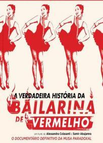 A Verdadeira História da Bailarina de Vermelho
