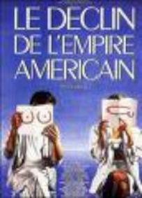 O Declínio do Império Americano
