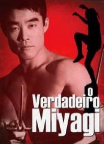 O Verdadeiro Miyagi