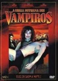 A Orgia Noturna dos Vampiros