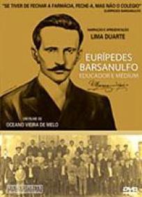 Eurípedes Barsanulfo - Educador e Médium