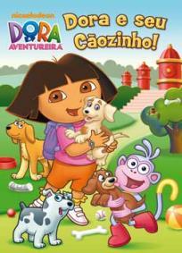 Dora a Aventureira – Dora e Seu Cãozinho