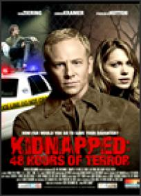 Kidnapped - 48 Hours of Terror