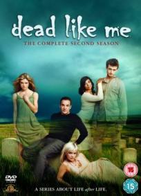 Dead like me - 2ª Temporada