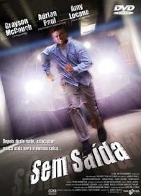 Sem Saída (2005)