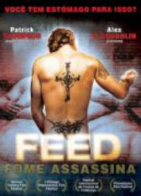 Feed - Fome Assassina