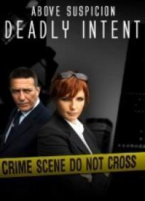 Above Suspicion 3 - Deadly Intent