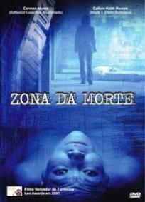 Zona da Morte (2007)