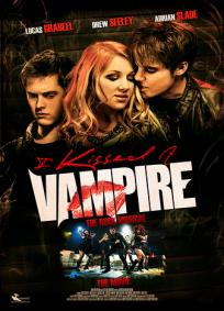 I Kissed a Vampire - The Rock Musical - The Movie