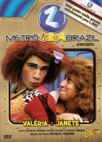Metrô Zorra Brasil - Valeria e janete