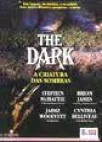 The Dark - A Criatura das Sombras