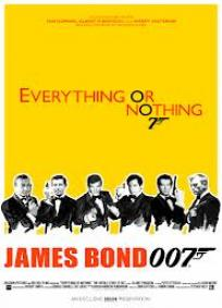 Tudo ou Nada - A história desconhecida de 007