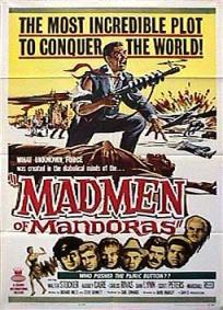 The Madmen of Mandoras