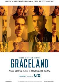 Graceland - 1ª Temporada