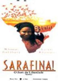 Sarafina! O Som Da Liberdade