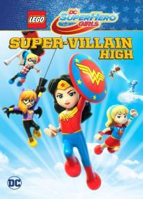 Lego DC Super Hero Girls: Escola de Super Vilãs