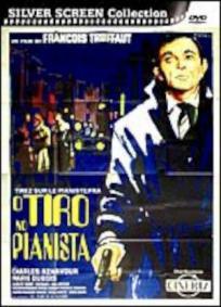 O Tiro no Pianista | Atirem no Pianista