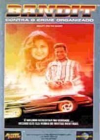 Bandit - Contra o Crime Organizado