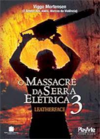 Leatherface - O Massacre da Serra Elétrica 3