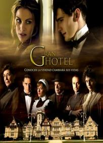 Gran Hotel - 1ª Temporada