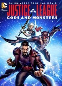 Liga da Justiça - Deuses e Monstros