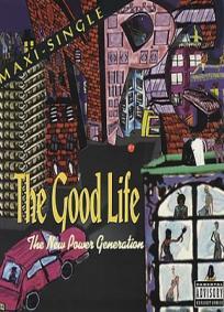 The Good Life (P)