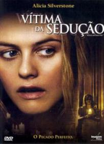 Vítimas da Sedução (2005)