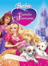 Barbie e o Castelo de Diamante | Barbie no Castelo