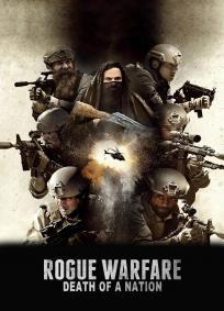 Rogue Warfare: A Morte de Uma Nação