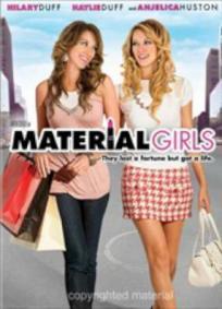 Material Girls - Patricinhas À Beira De Um Ataque de Nervos