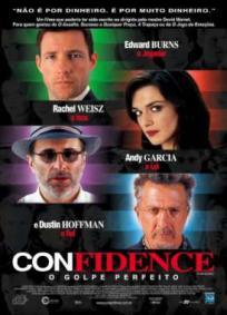 Confidence - O Golpe Perfeito