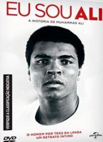 Eu sou Ali - a história de Muhammad Ali
